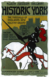 'Historic York', NER poster, 1910.