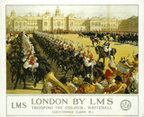 'London by LMS - Trooping the Colour, Whitehall', LMS poster, 1930.