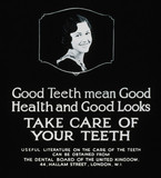 'Good Teeth mean Good Health and Good Looks', poster, c 1930s.