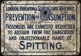 'Prevention of Consumption' railway sign, c 1920s.