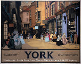 'York - Walled City of Ancient Days', LNER poster, 1930.