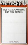 'Hostels & Canteens for the Forces', GWR/LMS/LNER/SR poster, 1939-1945.