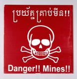 Minefield warning sign, Cambodia, 1997-2002.