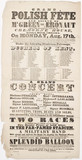 Broadsheet advertising a 'Grand Polish Fete', 17 August 1840.