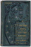 Cover of 'Electric lamps and electric lighting', 1894.