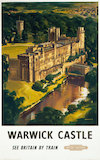 'Warwick Castle: See Britain by Train', BR poster, 1948-1965.