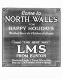 'Come to North Wales for Happy Holidays', L