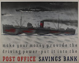 Make your money the driving power, put it in the Post Office Savings Bank - 1943