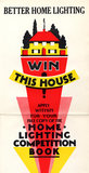Better Home Lighting competition poster with a main prize of an all-electric house,1926-1927.