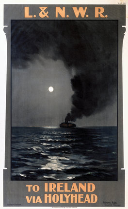 'To Ireland via Holyhead', LNWR poster, early 20th century.