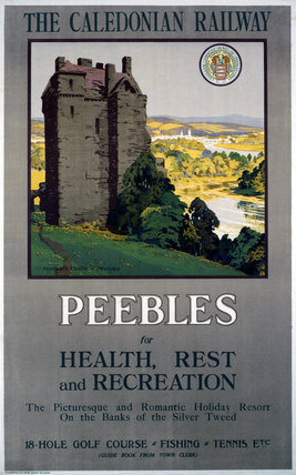 'Peebles for Health, Rest and Recreation', railway poster, 1900-1922.
