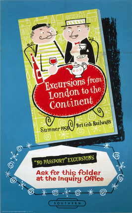 'Excursions from London to the Continent', BR (SR) poster, 1958.