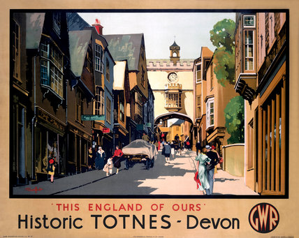 'This England of Ours - Historic Totnes' GWR poster, 1923-1947.
