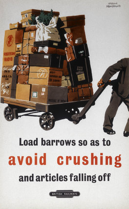 'Avoid Crushing', BR poster, c 1950s.