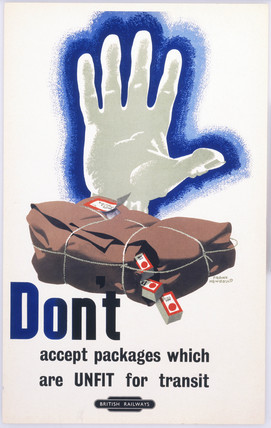 'Don't Accept Packages which are Unfit for Transit', BR staff poster, 1960.