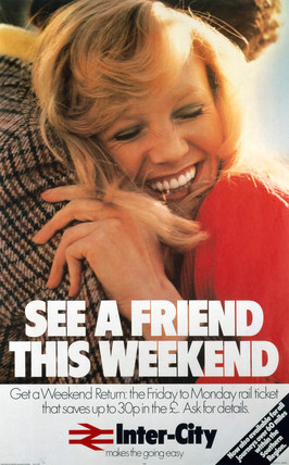 'See a Friend this Weekend', BR poster, 1976.