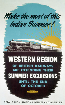 'Make the Most of this Indian Summer', BR poster, 1948-1965.