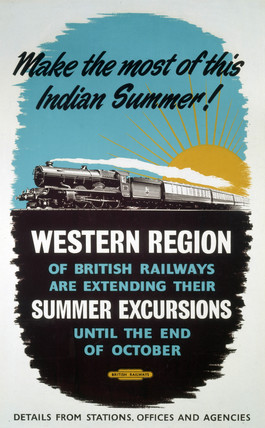 'Make the most of this Indian Summer!', BR poster, 1948-1965.