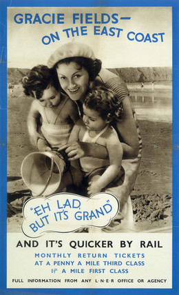 'Gracie Fields on the East Coast', LNER poster, 1935.