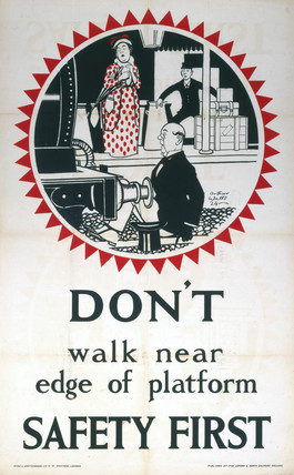 'Don't Walk Near Edge of Platform - Safety First', LNER poster, 1924.