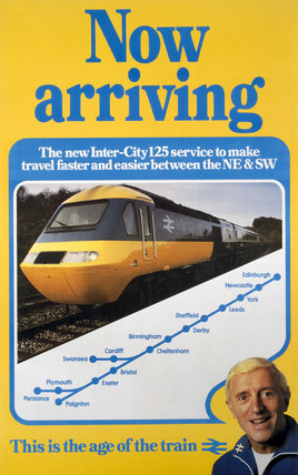 'Now Arriving - Inter-City 125', BR (CAS) poster, 1982.