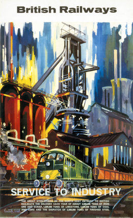 'Service to Industry - Steel', BR (NER) poster, 1963.