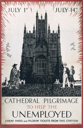 'Cathedral Pilgrimage to Help the Unemployed', LMS poster, 1930s.