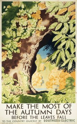 'Make the Most of the Autumn Days before the Leaves Fall', SR poster, 1939.