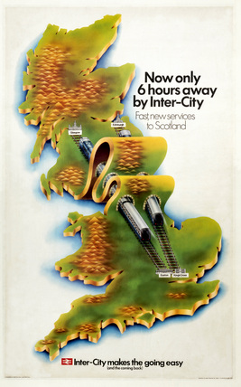 'Now Only Six Hours Away by Inter-City', BR poster, 1970.