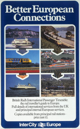 'Better European Connections', British Rail poster, c 1980s.