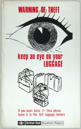 'Warning of Theft, Keep an Eye on Your Luggage', BR poster, 1965.