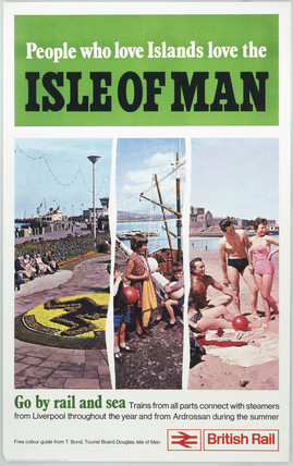 'People who love islands love the Isle of Man', BR, 1970.