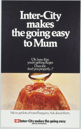 Inter-city makes the going easy to Mum', BR (Intercity) poster, 1970.