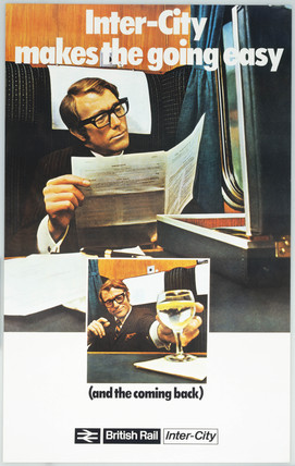Intercity makes the going easy (and the coming back)', BR (Intercity) poster, 1970.