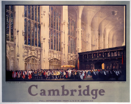 'Cambridge: King's College Chapel',  LNER poster, 1954.