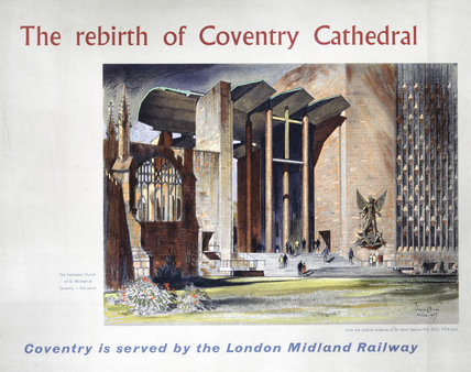 'The rebirth of Coventry Cathedral', BR poster, 1957.