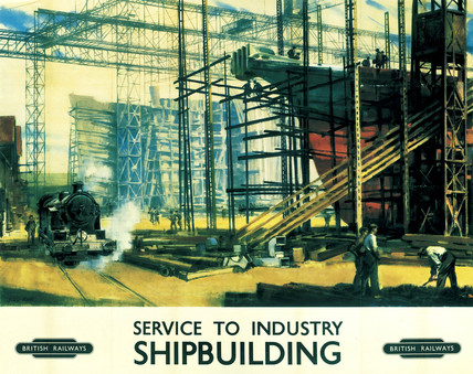 'Service to Industry: Shipbuilding', BR poster, c 1950.
