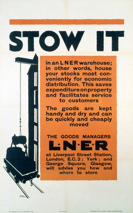 'Stow It (in an LNER Warehouse)', LNER poster, 1923-1947.