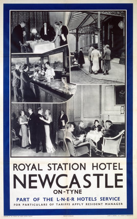 'Royal Station Hotel, Newcastle-on-Tyne', LNER poster, 1923-1947.