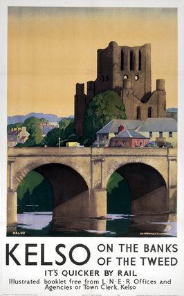 'Kelso on the Banks of the Tweed', LNER poster, 1941.