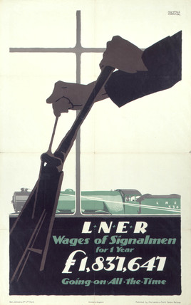 'Wages of Signalmen', LNER poster, 1923-1947.