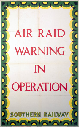 'Air Raid Warning in Operation' , SR poster, 1939.