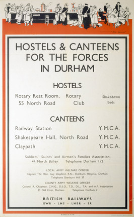 'Hostels & Canteens for the Forces in Durham' , poster, 1939-1945.