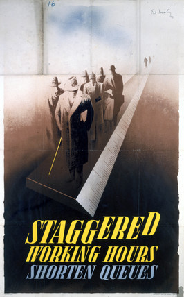 'Staggered Working Hours Shorten Queues', World War II poster, 1945.