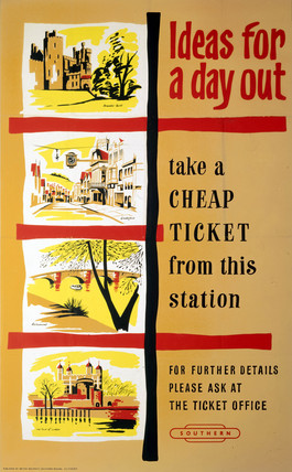 'Ideas for a Day Out - Take a Cheap Ticket from this Station', poster, c 1950s.