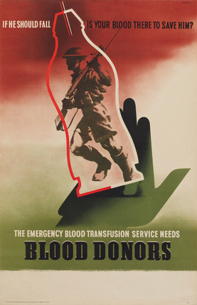 'Blood Donors', public health poster, c 1939-1945.