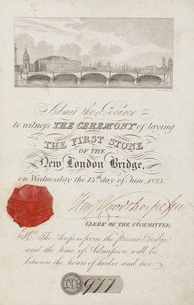Invitation to the laying of the foundation stone of the new London Bridge, 1825.