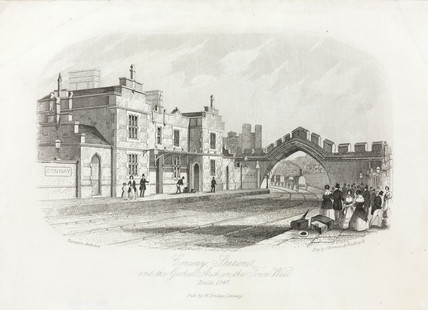 'Conway Station and the Gothic Arch in the Town Wall' , c 1847.