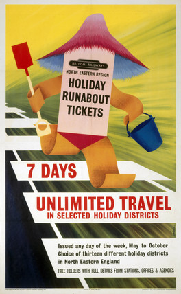 'Holiday Runabout Tickets, 7 Days Unlimited Travel', BR poster, 1960.