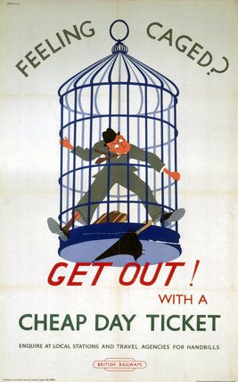 'Feeling Caged? Get Out! with a Cheap Day Ticket', BR (SR) poster, c 1950s.